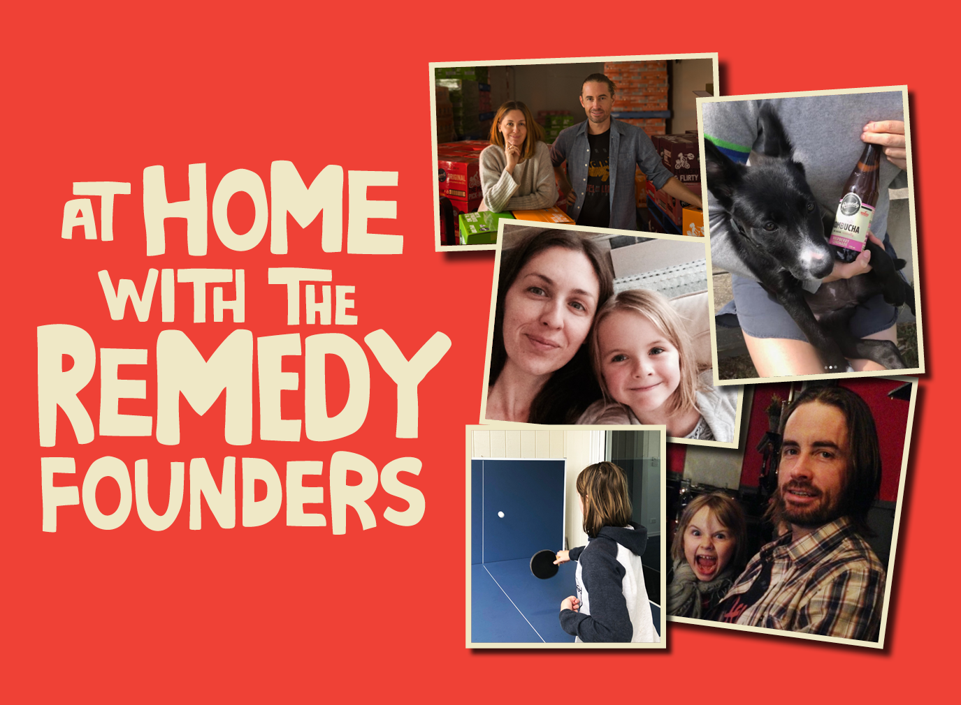 At home with Remedy founders